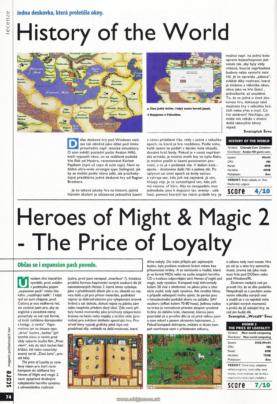 History of the World, HoMaM 2: The Price of Loyalty