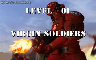 Level 01: Virgin Soldiers