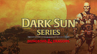 DUNGEONS & DRAGONS: DARK SUN SERIES